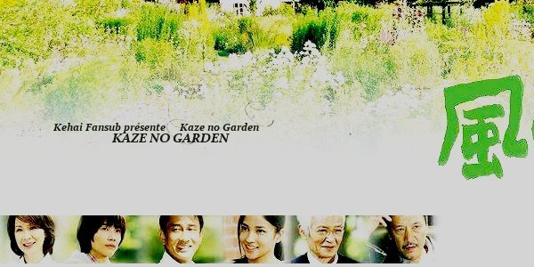 [ Projet J-Drama ] Kaze no Garden 57714910