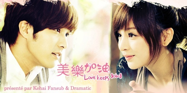[ Projet TW-Drama ] Love Keeps Going Love_k10