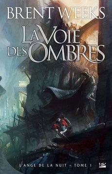 [Weeks, Brent] L'Ange de la Nuit - Tome 1: La Voie des Ombres 0902-v10