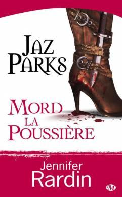 [Rardin, Jennifer] Jaz Parks - Tome 2: Jaz Parks mord la poussière 0904-j10
