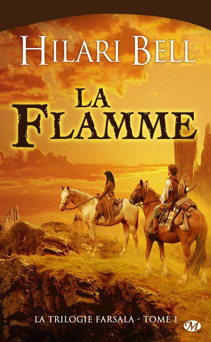 [Bell, Hilari] La Trilogie Farsala - Tome 1: La Flamme 0905-f10