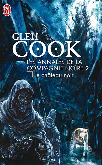[Cook, Glen] La Compagnie Noire - Série 97822912