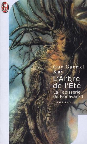 [Kay, Guy Gavriel] La Tapisserie de Fionavar - Tome 1: L'arbre de l'été 97822914