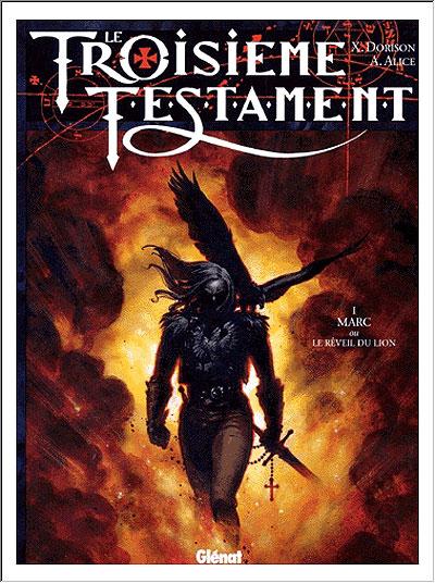 Le Troisième Testament - Série [Dorrison, Xavier & Alice, Alex] 97827210
