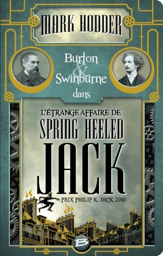BURTON & SWINBURNE (Tome 1) L'ÉTRANGE AFFAIRE DE SPRING HEELED JACK de Mark Hodder 1304-e11