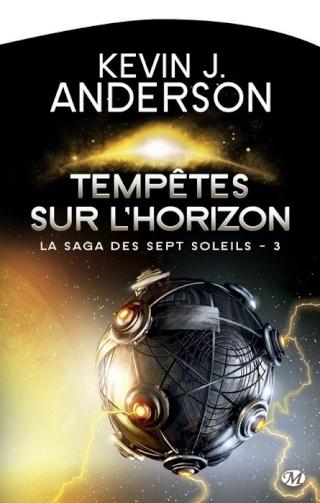 LA SAGA DES SEPT SOLEILS (Tome 3) TEMPÊTES SUR L'HORIZON de Kevin J. Anderson 1305-s10