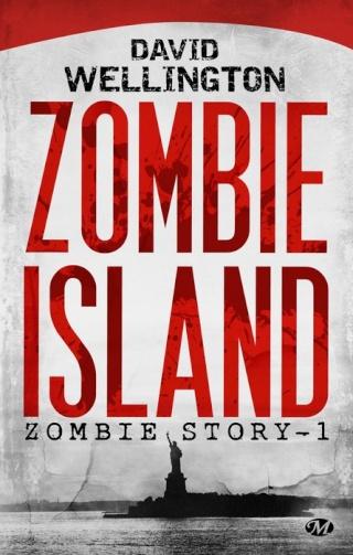 ZOMBIE STORY (Tome 1) ZOMBIE ISLAND de David Wellington 1305-z10