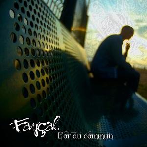 [Réactions] Fayçal - L'or du Commun (2013) Faycal10