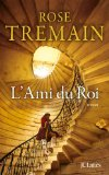 [Tremain, Rose] L'ami du roi 51ucok10