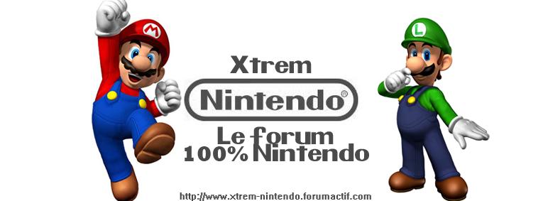 Xtrem Nintendo Forum
