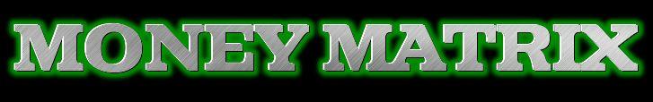 ||The|Money|Matrix|| - |Money|Matrix| New_mo11