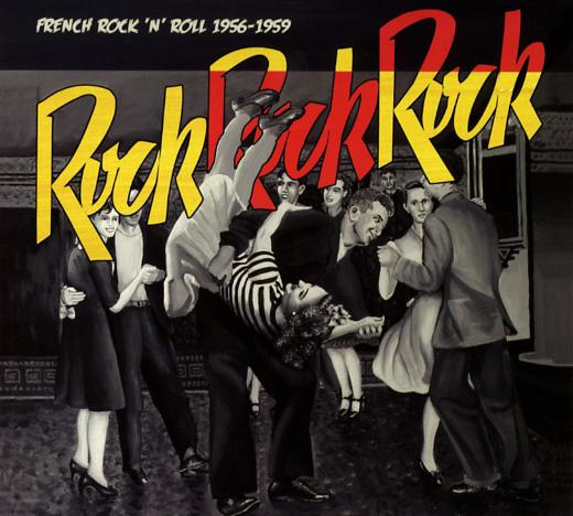 Rock, Rock, Rock French Rock'n'Roll 1956-1959 Frontf10