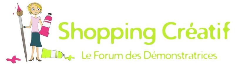 Le forum Shopping Créatif