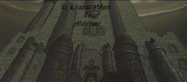 Le Château d'Igor le Maléfique