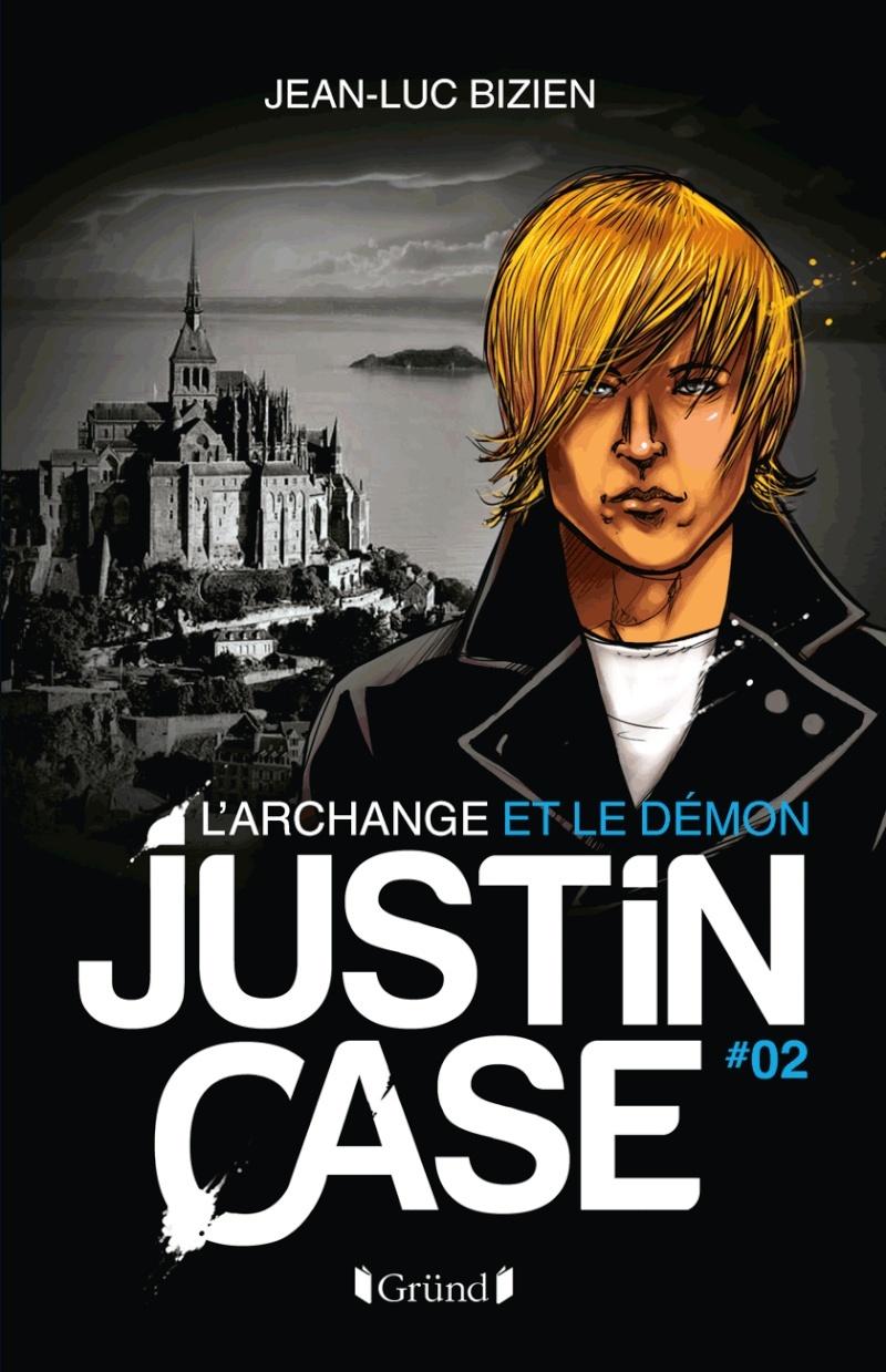 BIZIEN Jean-Luc - JUSTIN CASE - Tome 2 : L'archange et le démon 32400310