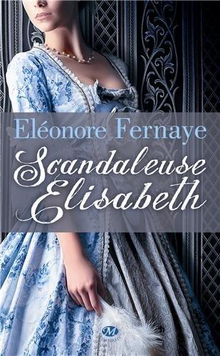 FERNAYE Eléonore - Scandaleuse Elisabeth 51j-dq10