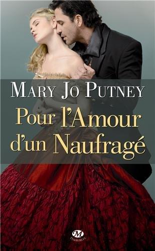 PUTNEY Mary Jo - LA CONFRERIE DES LORDS - Tome 1 : Pour l'amour d'un naufragé 51mbgg11
