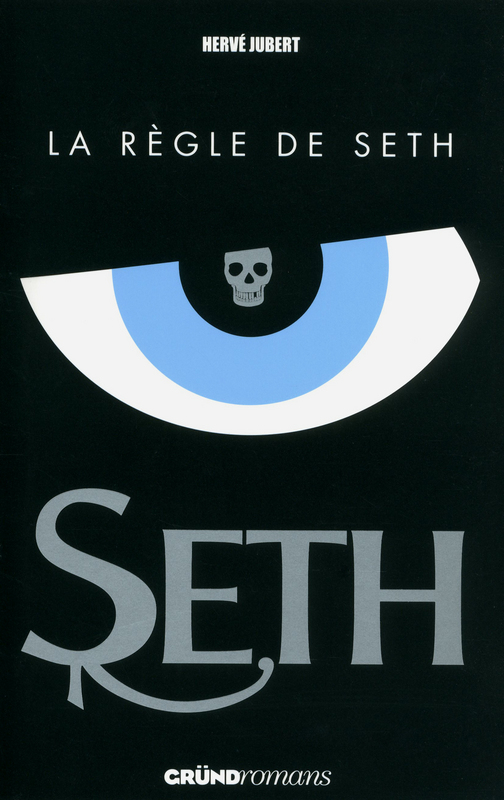 JUBERT Hervé - SETH - Tome 1 : La règle de Seth 97823210