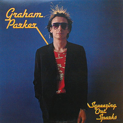 Correva l'anno 1979... Graham Parker & The Rumour: Squeezing Out Sparks Gpspar10