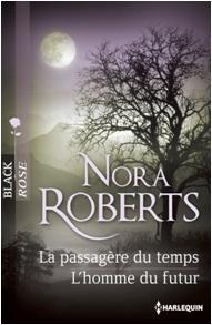 La passagère du temps / L'homme du futur - Nora Roberts Sans_t16