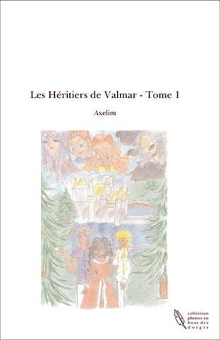 AXELIM - Les héritiers de Valmar - tome 1 Valmar10