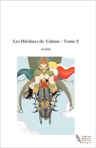 AXELIM - Les Héritiers de Valmar - tome 2 Valmar11
