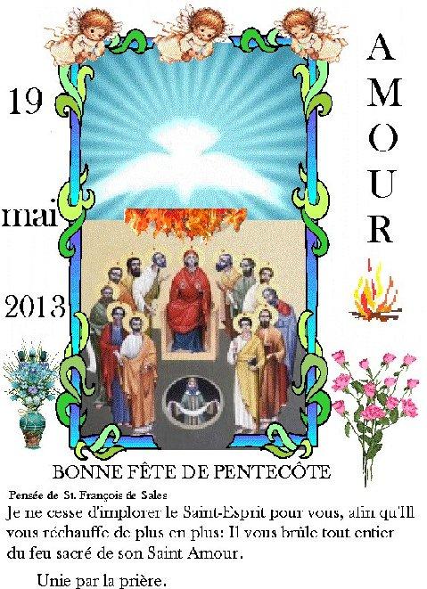 A tous et à chacun : Bonne fête de la Pentecôte ! Sans2014