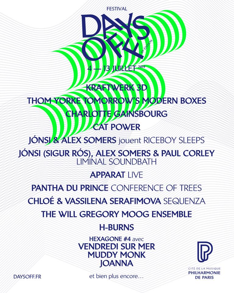 """7/4/19 - Paris, France, Grande salle Pierre Boulez - Philharmonie, """"Days Off Festival"""" Affich10"""
