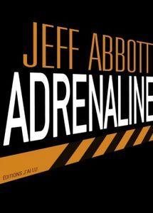 [Abbott, Jeff] Adrenaline - Tome 1 Adrena10