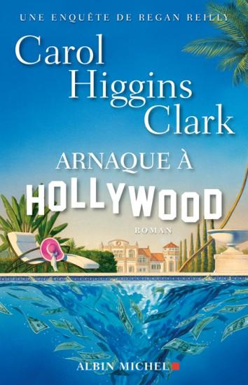 ARNAQUE A HOLLYWOOD de Carol Higgins Clark Arnaqu10