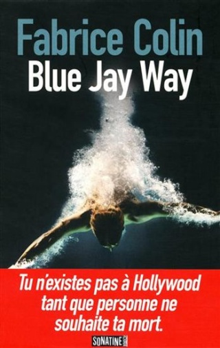 BLUE JAY WAY de Fabrice Colin Blue_j10