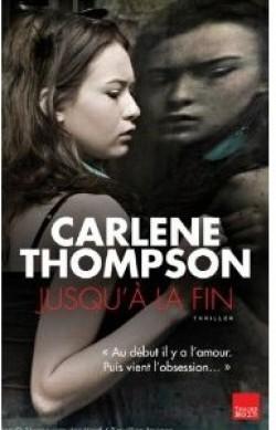 JUSQU'A LA FIN de Carlene Thompson Jusqu_10