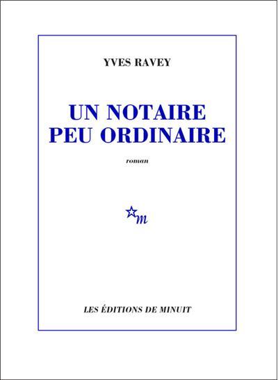 [Ravey, Yves] Un notaire peu ordinaire Un_not10