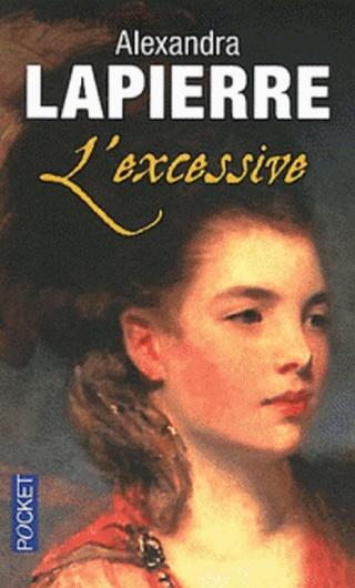 L'EXCESSIVE de Alexandra Lapierre 77517011