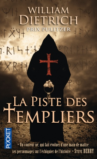 LA PISTE DES TEMPLIERS de William Dietrich 97822611