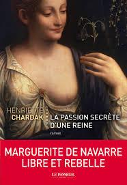 LA PASSION SECRETE D'UNE REINE de Henriette Chardak Images11