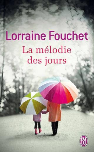 Laurraine Fouchet - La mélodie des jours (drame - romance) La_m_l10