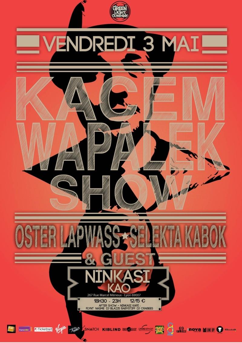 KACEM WAPALEK SHOW le 3 mai à Lyon Image-10