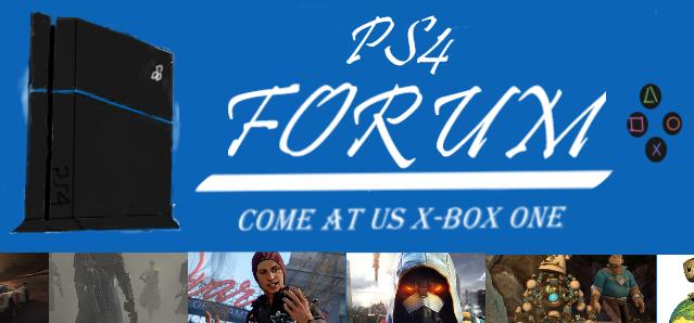 PlayStation 4 Forum