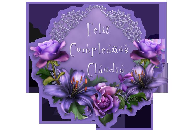 FELIZ CUMPLEAÑOS CLAUDIA/23/ DE MARZO/2019 Fcclau11