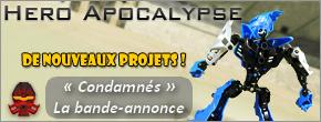 [Apocalypse] Hero Apocalypse : du nouveau pour le projet francophone ! Condam11