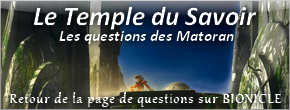 [Univers] Retour des Questions BIONICLE sur le Forum Temple10