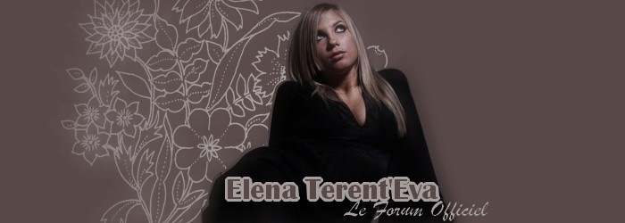 Elena Terent'Eva - Le Forum officiel