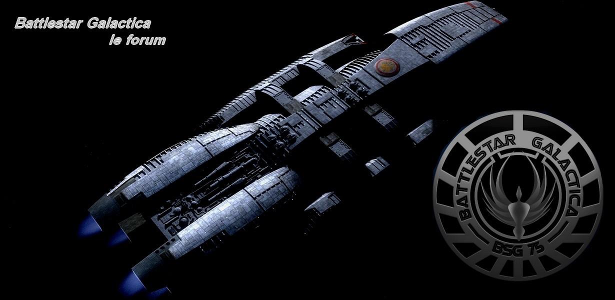 Battlestar Galactica, le forum