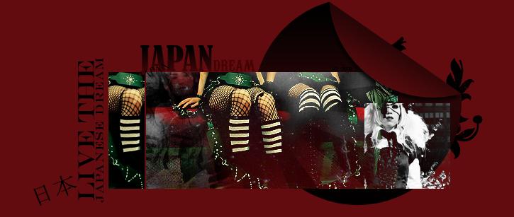 # Japan Dream`♪