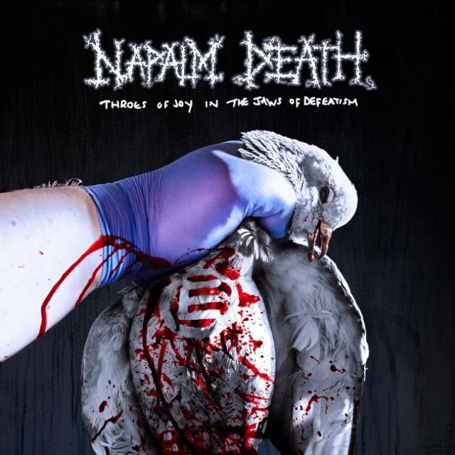 Napalm Death - Throes of Joy in the Jaws of Defeatism   Napalm12