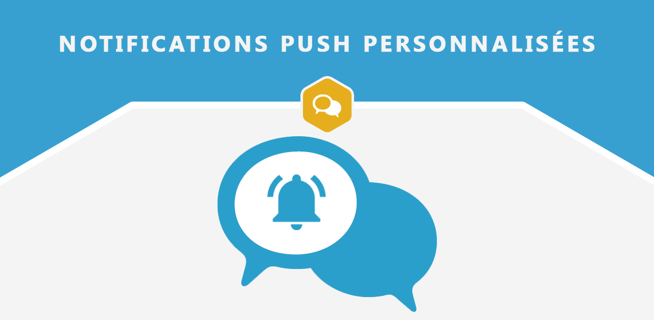 Notifications Push personnalisées : un nouveau moyen pour mobiliser votre communauté 72471710