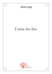 VALERIE : L'ami des fées de Anne Long, alias Valérie Ribet Couver10