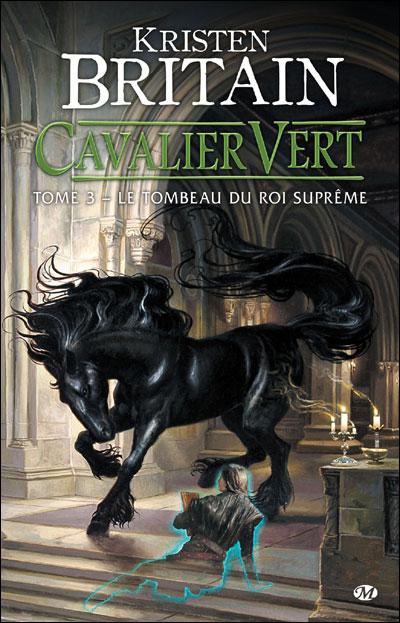 [Britain, Kristen] Cavalier Vert - Tome 3: Le tombeau du roi suprême Cavali12