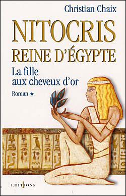 [Chaix, Christian] Nitocris reine d'Égypte - Tome 1: La fille aux cheveux d'or Nitocr10